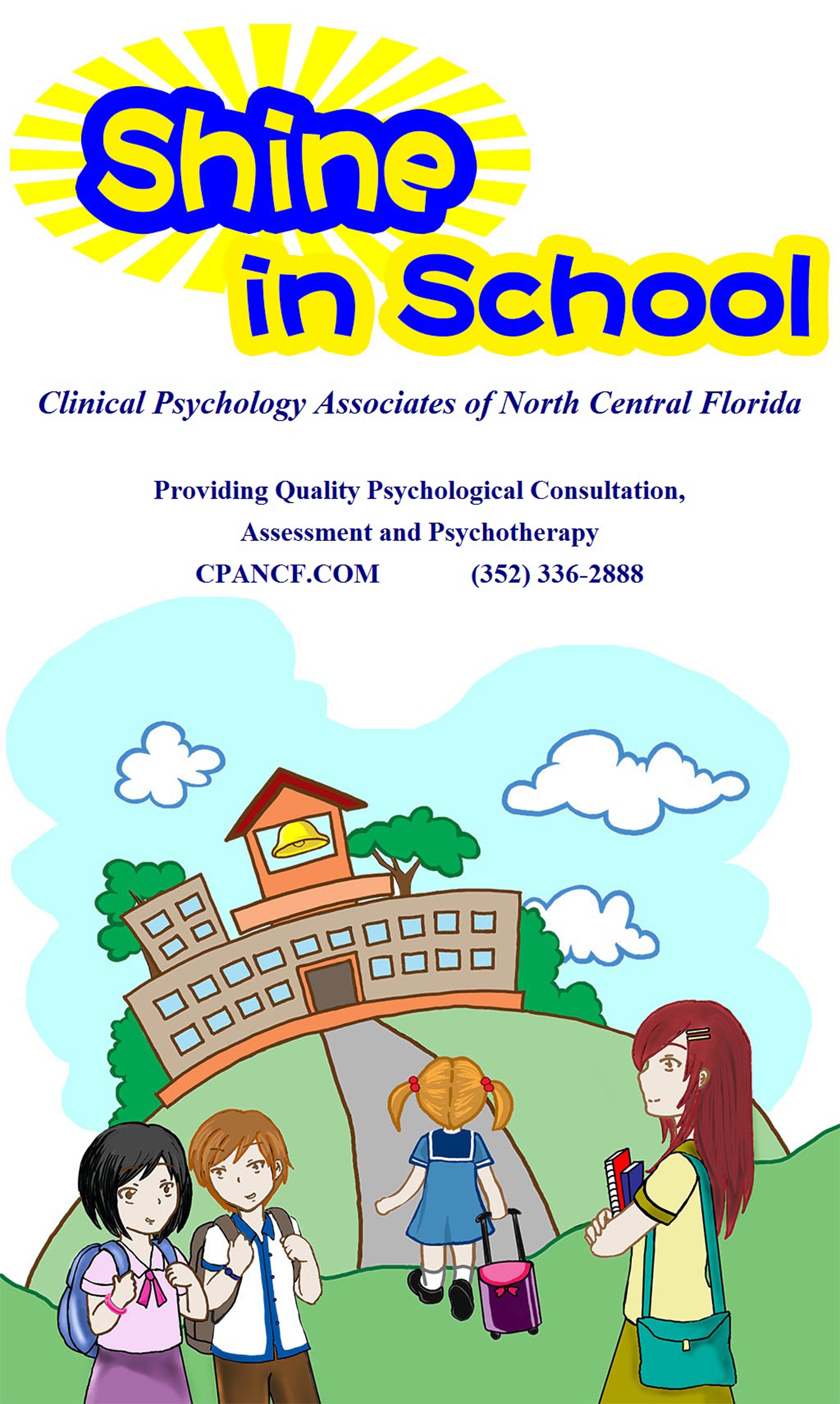 Shine in School all rights reserved Clinical Psychology Associates of North Central Florida